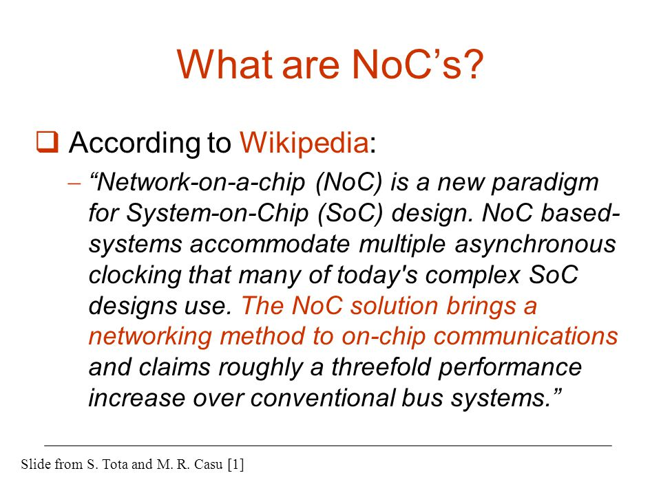 What are NoC's According to Wikipedia:
