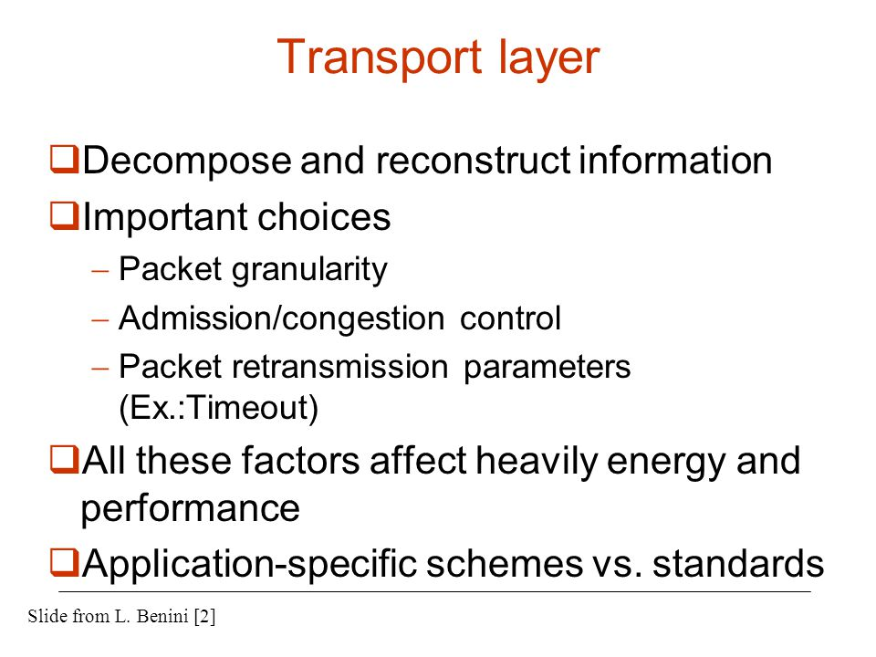 Transport layer Decompose and reconstruct information