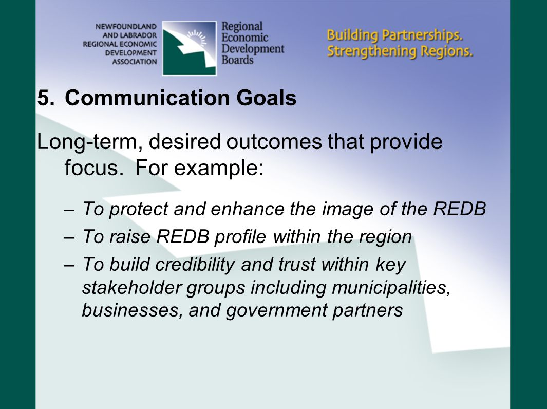 Long-term, desired outcomes that provide focus. For example:
