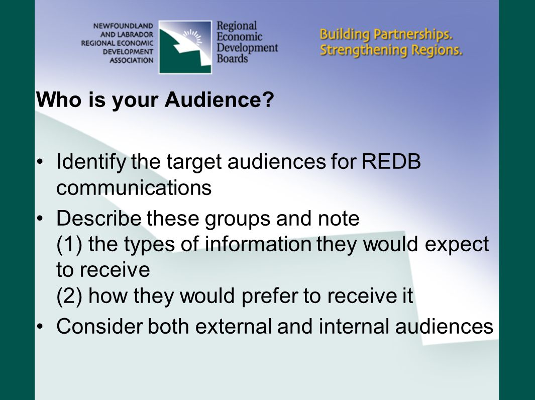 Who is your Audience Identify the target audiences for REDB communications.