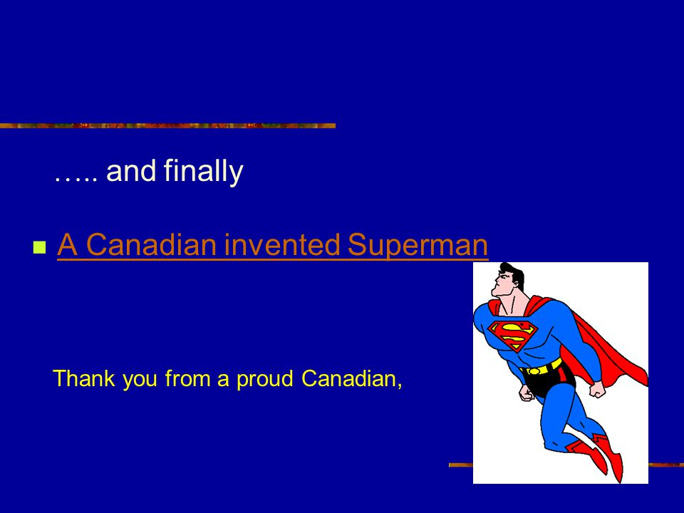 A Canadian invented Superman