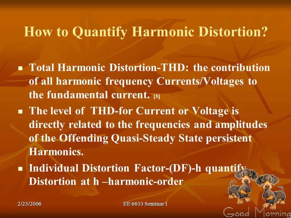 How to Quantify Harmonic Distortion