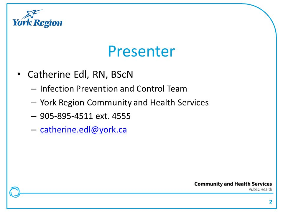 Presenter Catherine Edl, RN, BScN