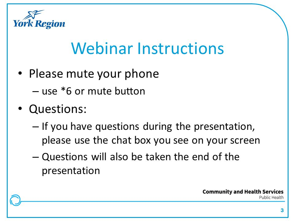 Webinar Instructions Please mute your phone Questions: