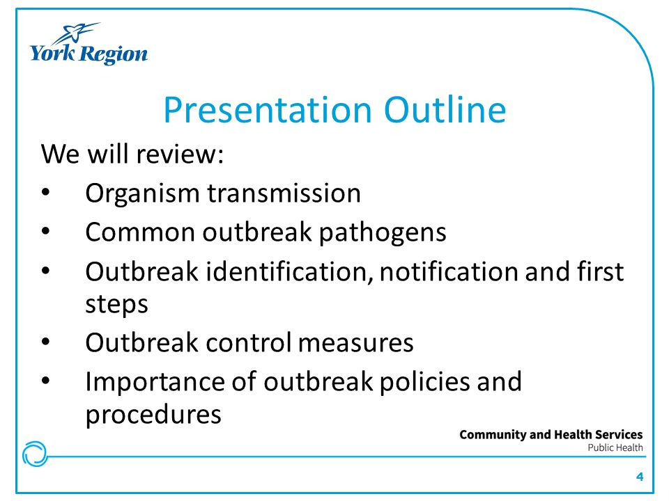 Presentation Outline We will review: Organism transmission