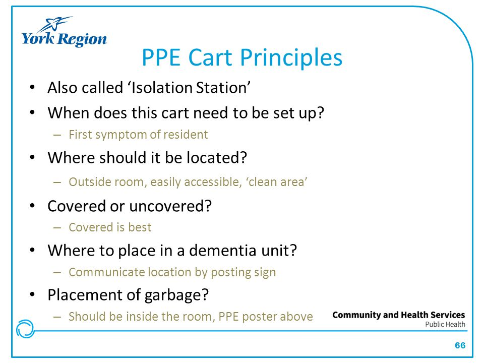 PPE Cart Principles Also called 'Isolation Station'