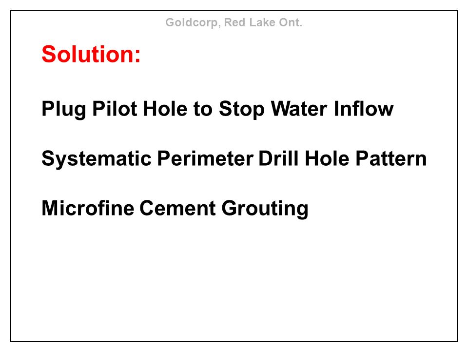 Solution: Plug Pilot Hole to Stop Water Inflow