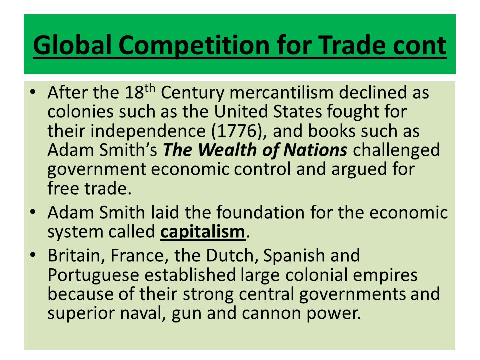 Global Competition for Trade cont
