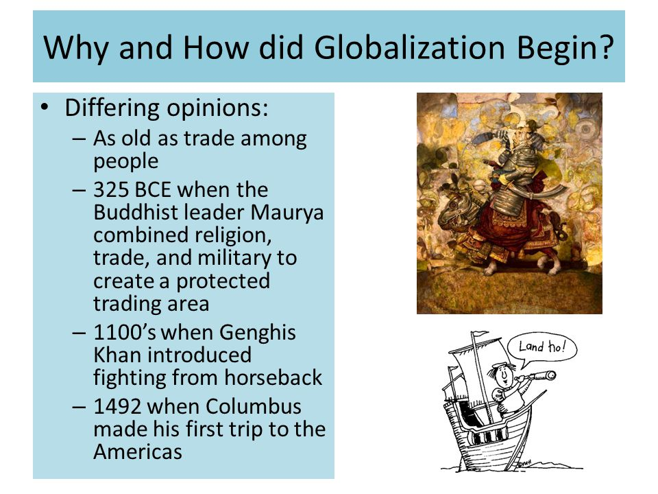 Why and How did Globalization Begin