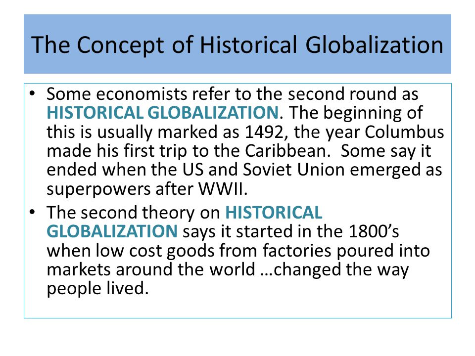 The Concept of Historical Globalization