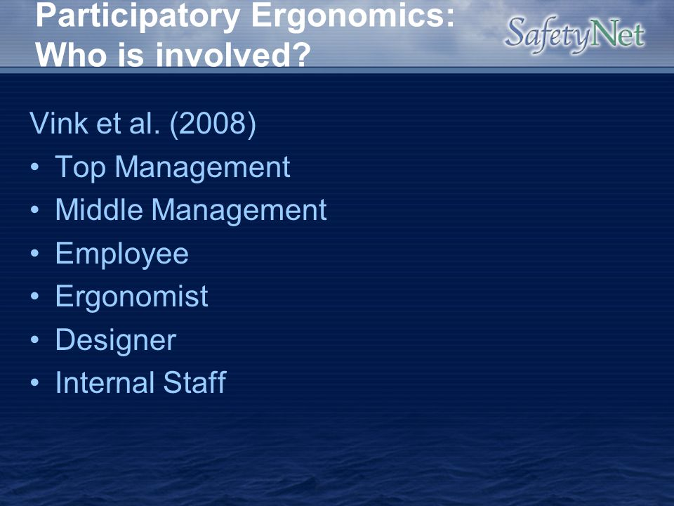 Participatory Ergonomics: Who is involved