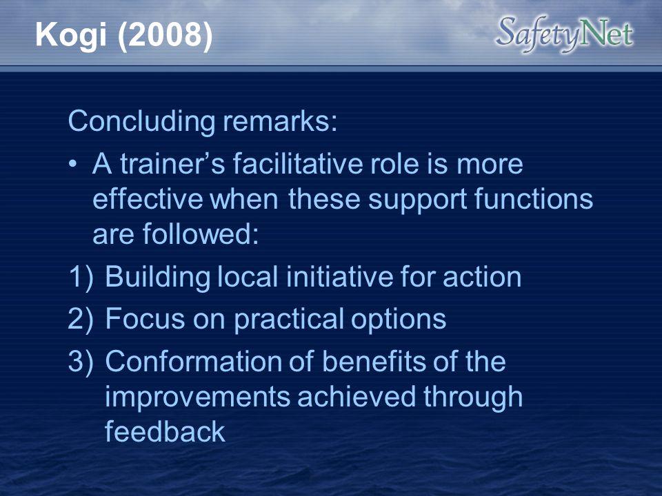Kogi (2008) Concluding remarks: