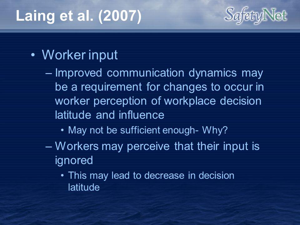 Laing et al. (2007) Worker input