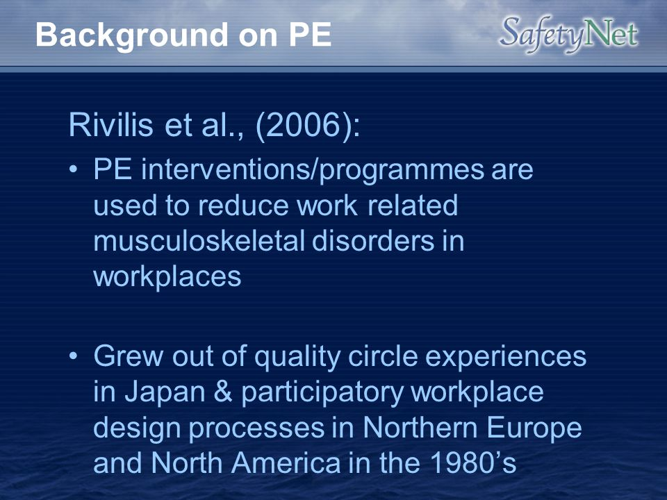 Background on PE Rivilis et al., (2006):