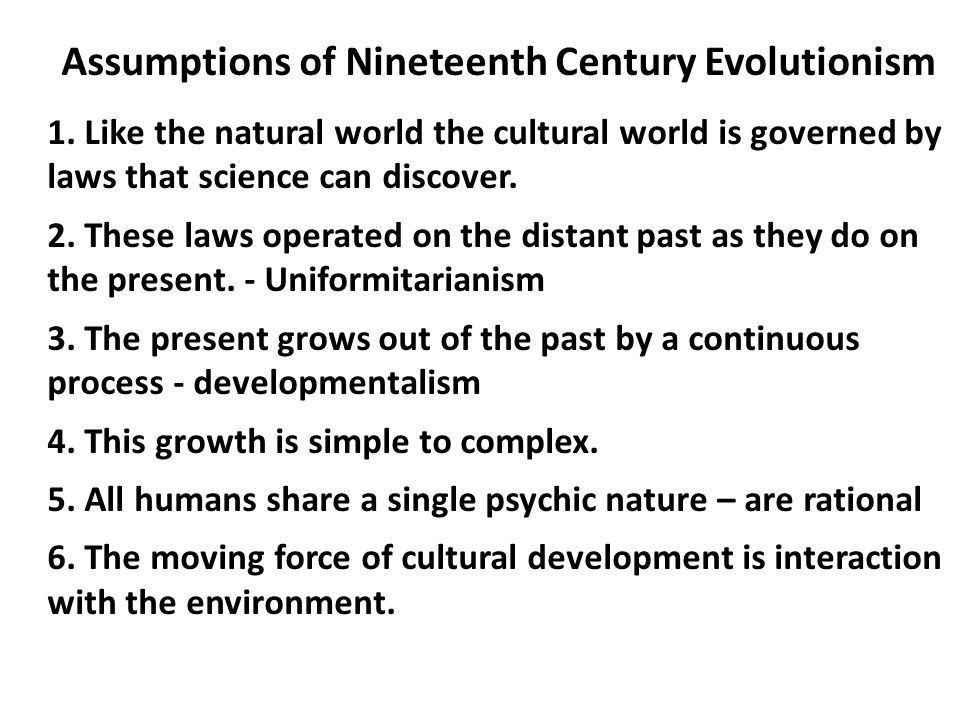 Assumptions of Nineteenth Century Evolutionism