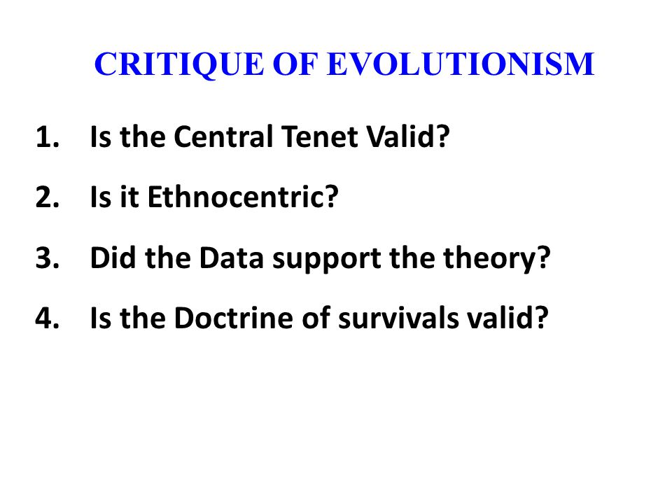 CRITIQUE OF EVOLUTIONISM