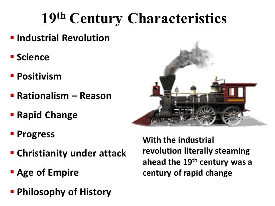 19th Century Characteristics