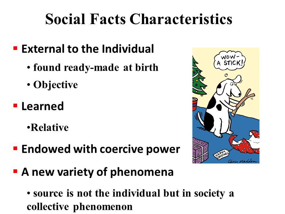 Social Facts Characteristics