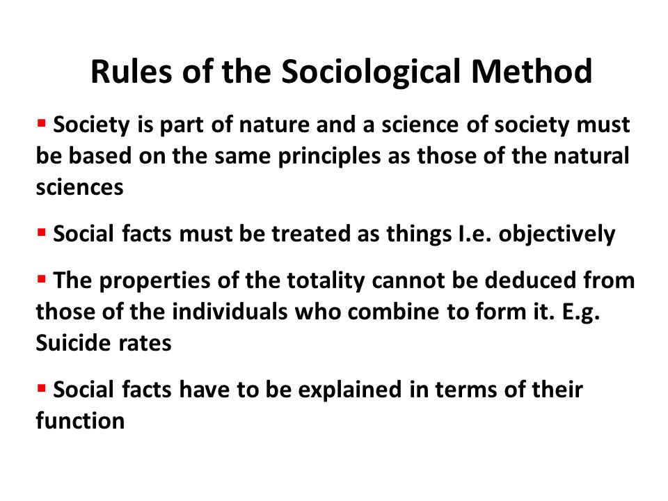 Rules of the Sociological Method