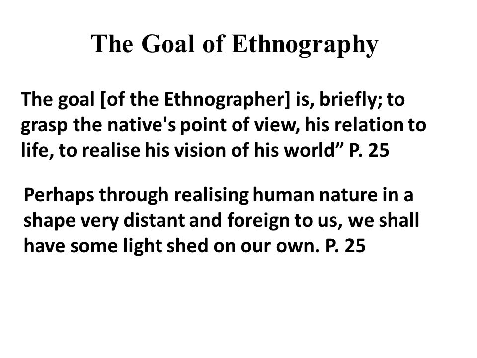 The Goal of Ethnography