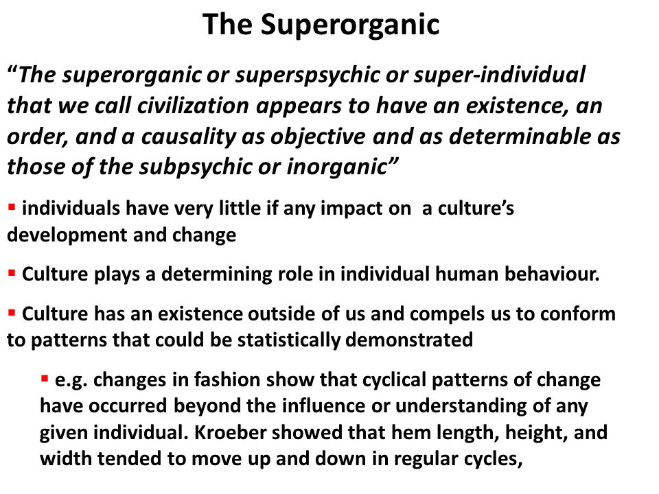 The Superorganic