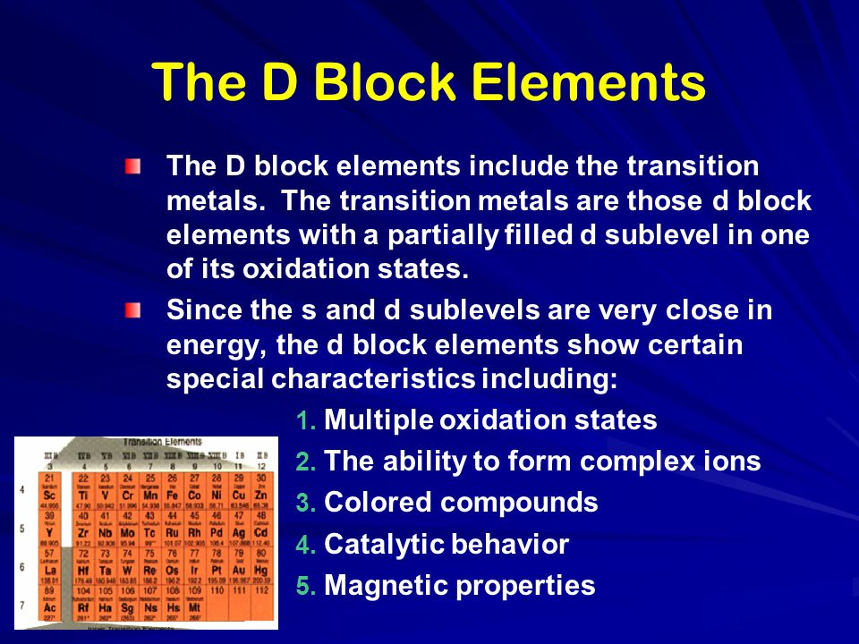 The D Block Elements