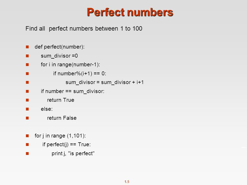 Perfect numbers Find all perfect numbers between 1 to 100