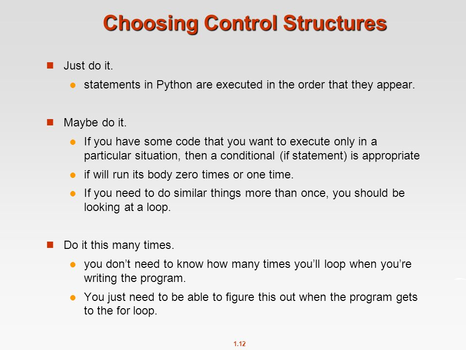 Choosing Control Structures