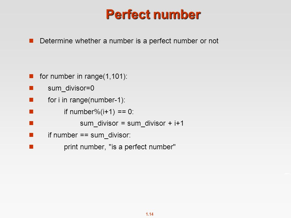 Perfect number Determine whether a number is a perfect number or not