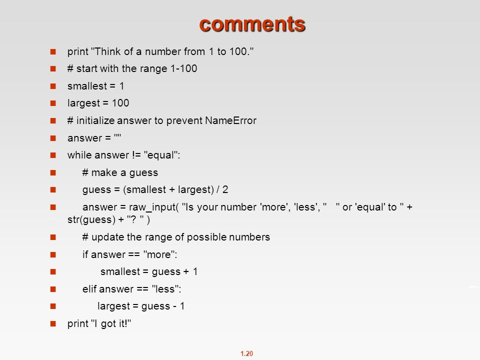 comments print Think of a number from 1 to 100.