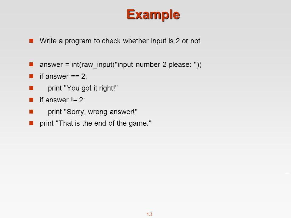 Example Write a program to check whether input is 2 or not