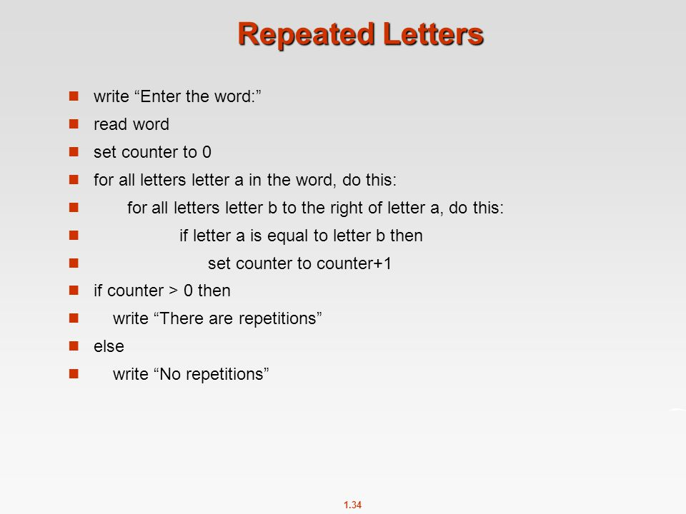 Repeated Letters write Enter the word: read word set counter to 0