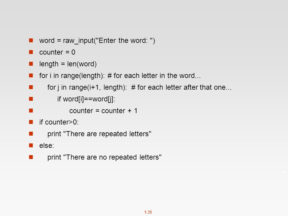 word = raw_input( Enter the word: )