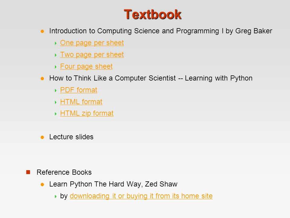 Textbook Introduction to Computing Science and Programming I by Greg Baker. One page per sheet. Two page per sheet.