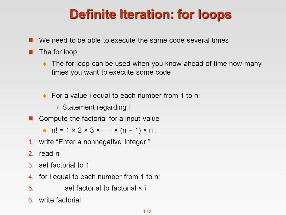 Definite Iteration: for loops