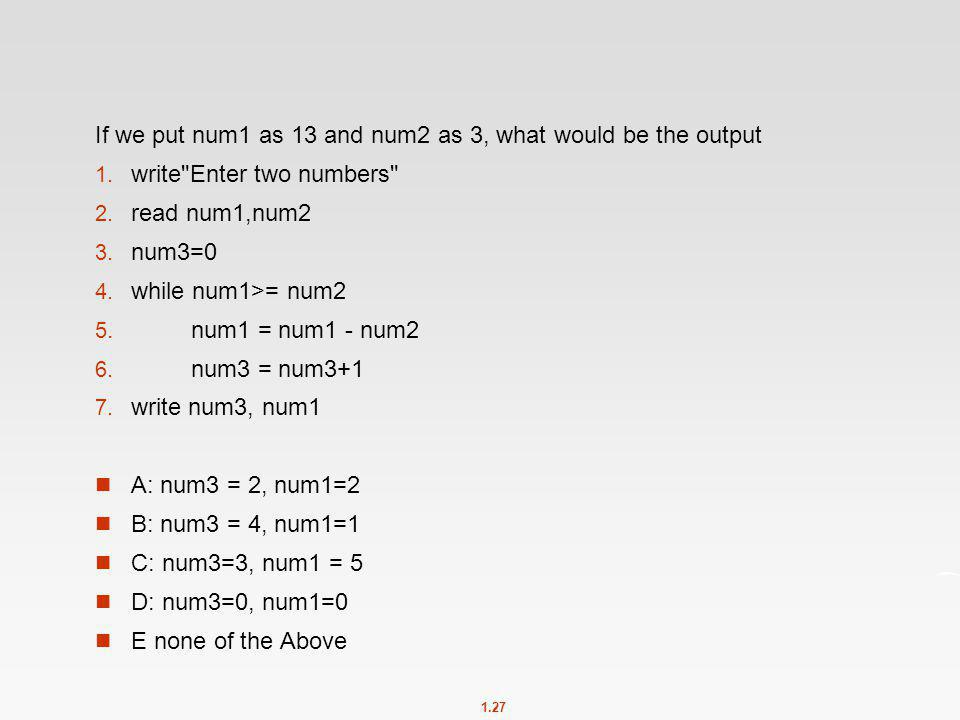 If we put num1 as 13 and num2 as 3, what would be the output