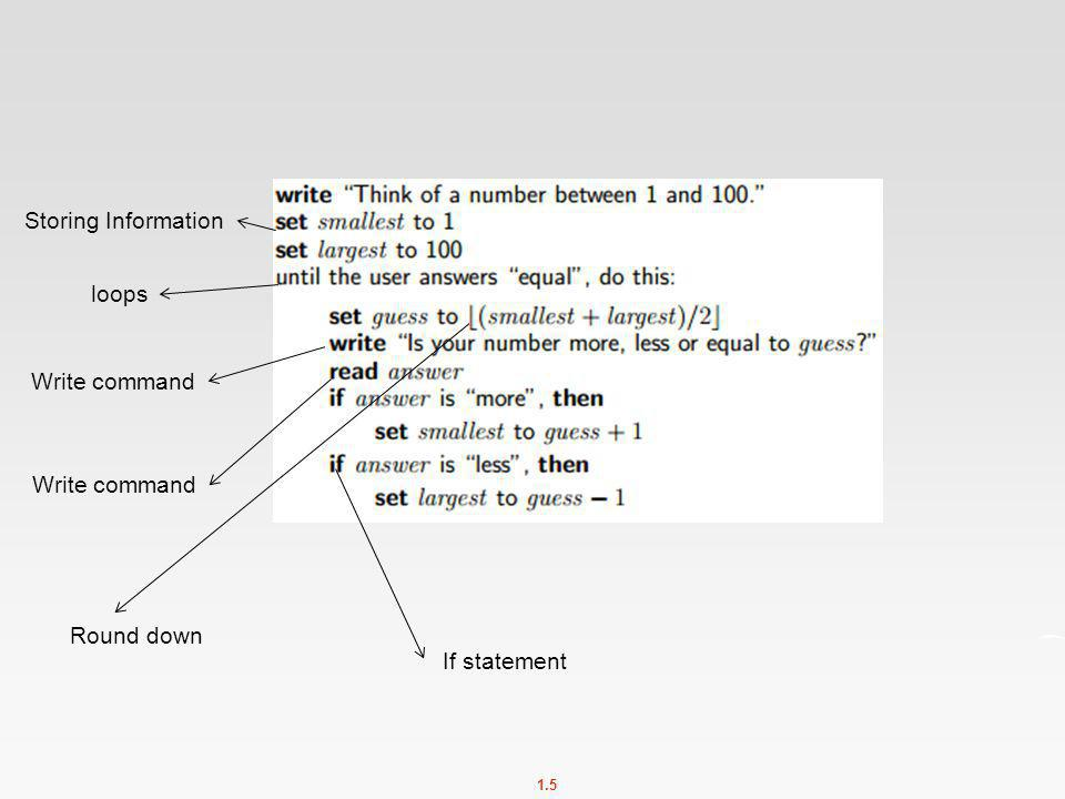 Storing Information loops Write command Write command Round down If statement
