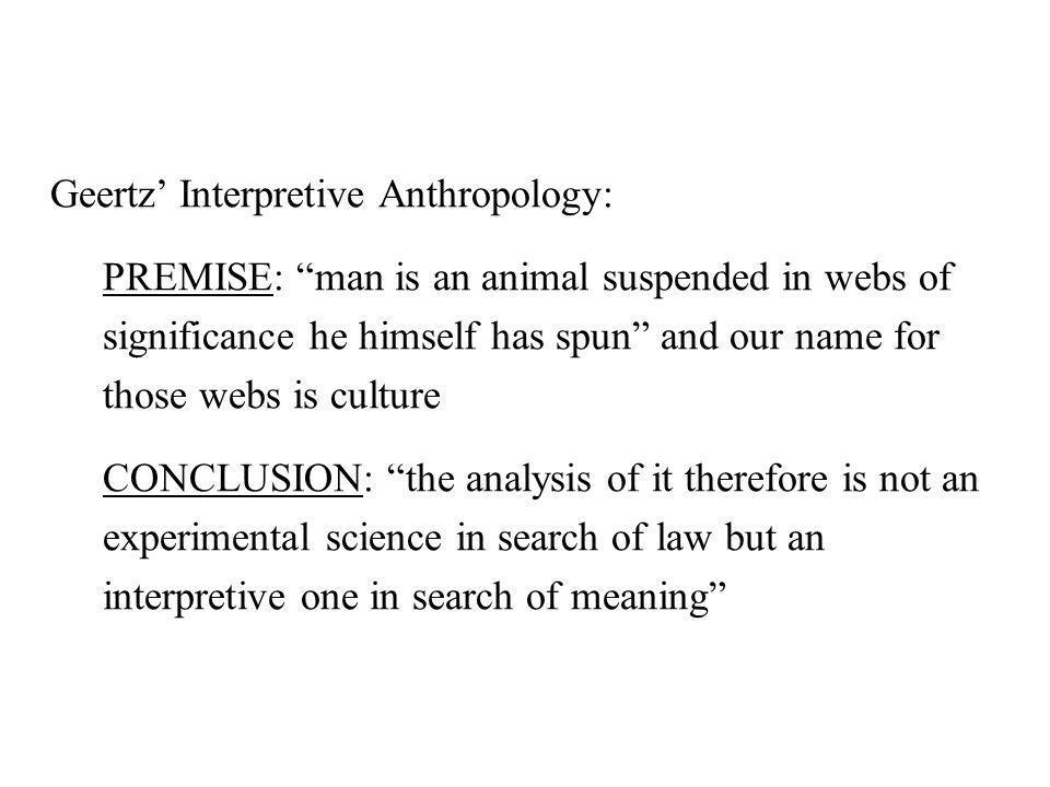 Geertz' Interpretive Anthropology: