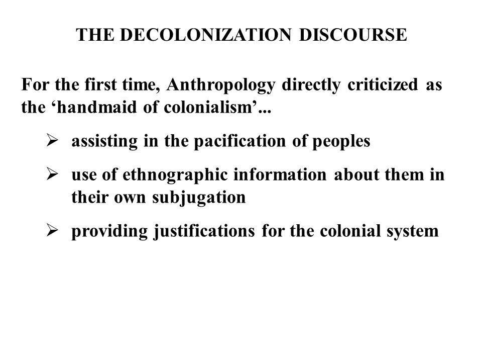 THE DECOLONIZATION DISCOURSE