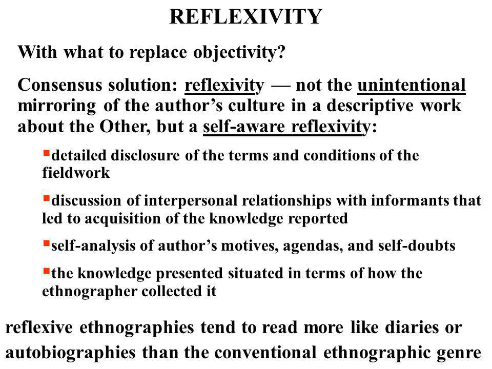 REFLEXIVITY With what to replace objectivity