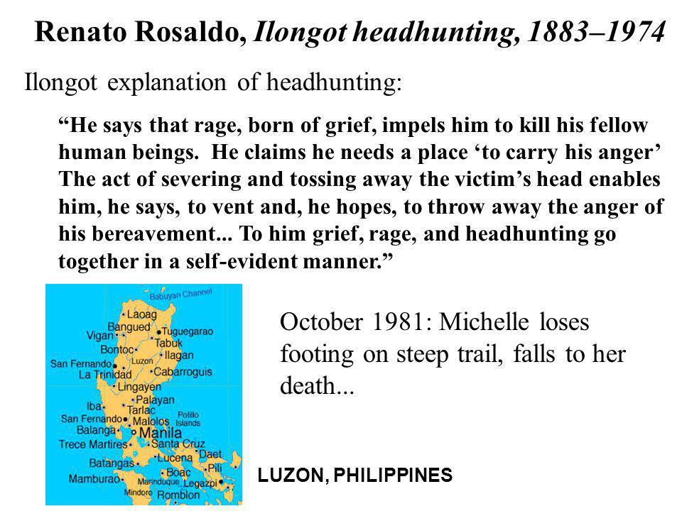Renato Rosaldo, Ilongot headhunting, 1883–1974