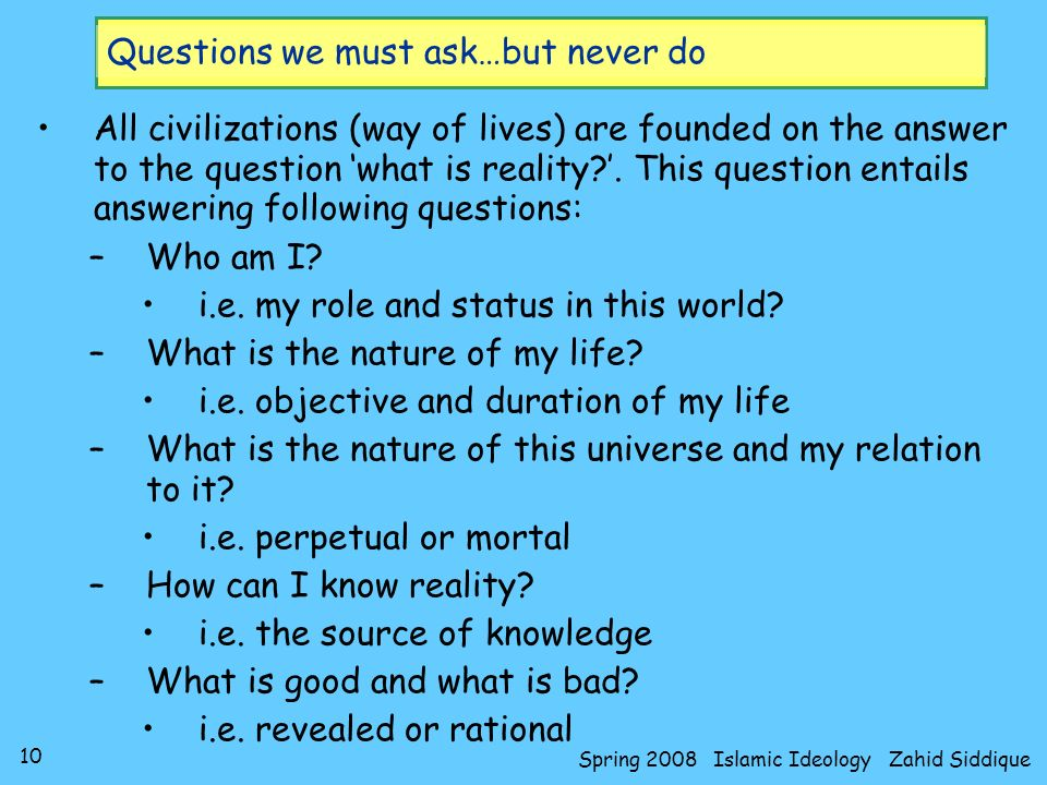 Questions we must ask…but never do
