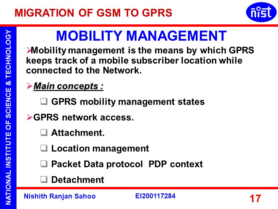 MOBILITY MANAGEMENT MIGRATION OF GSM TO GPRS