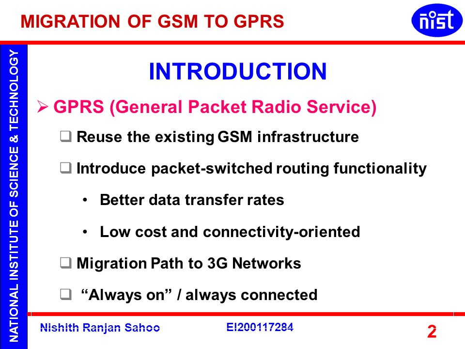 INTRODUCTION MIGRATION OF GSM TO GPRS