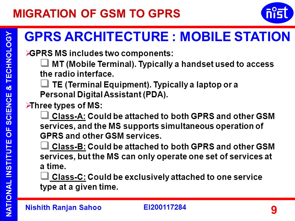 GPRS ARCHITECTURE : MOBILE STATION
