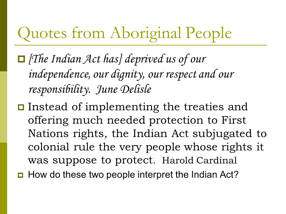 Quotes from Aboriginal People