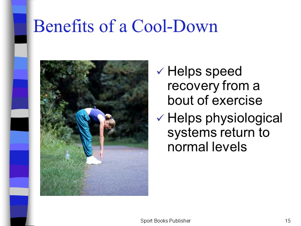 Benefits of a Cool-Down