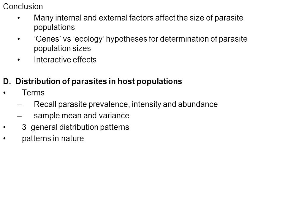 Conclusion Many internal and external factors affect the size of parasite populations.