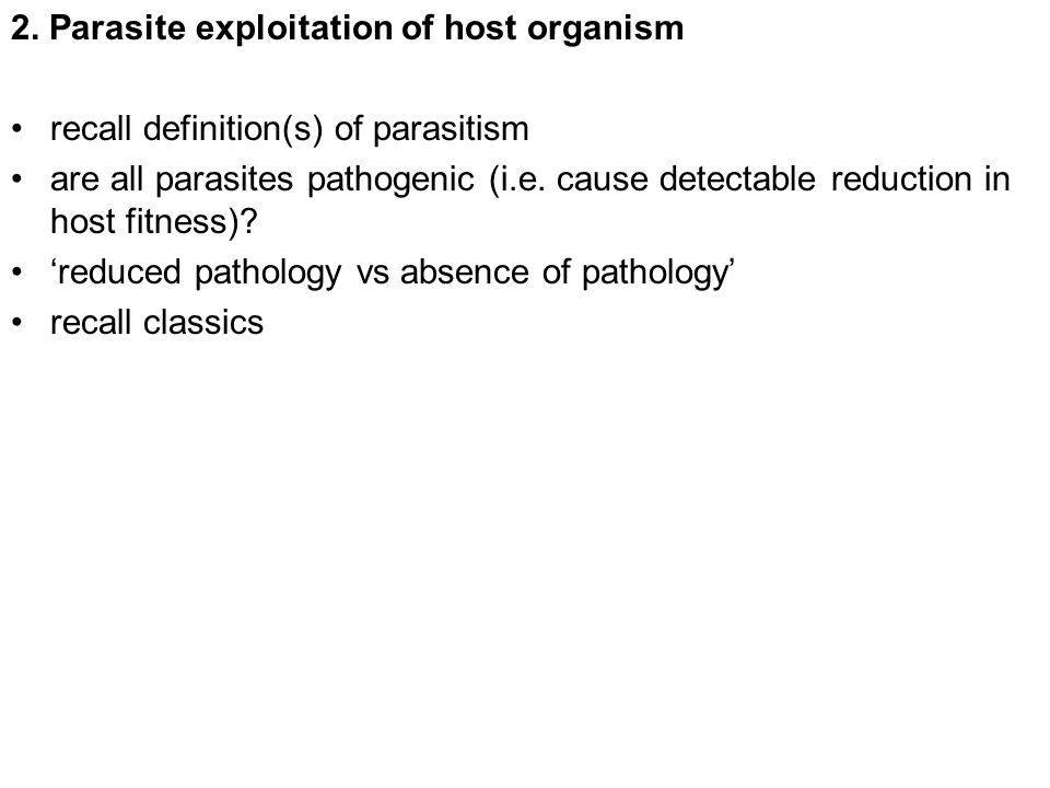 2. Parasite exploitation of host organism