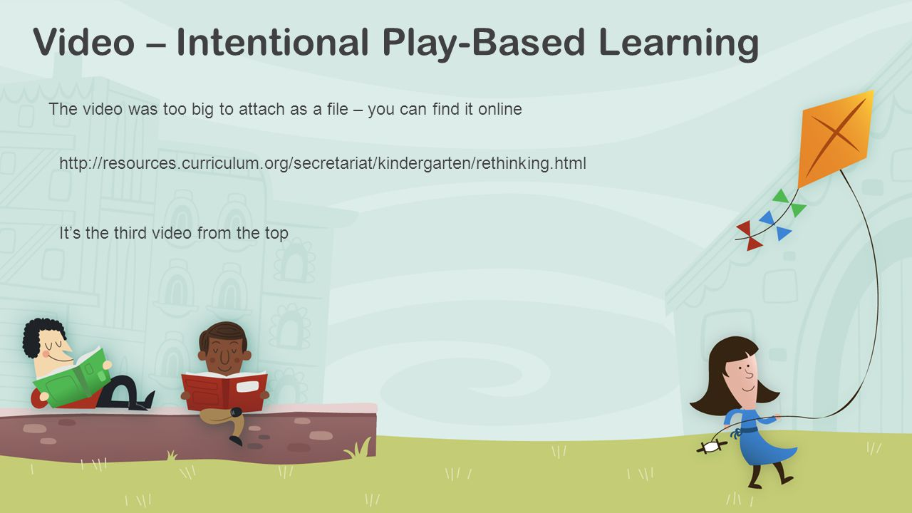 Video – Intentional Play-Based Learning